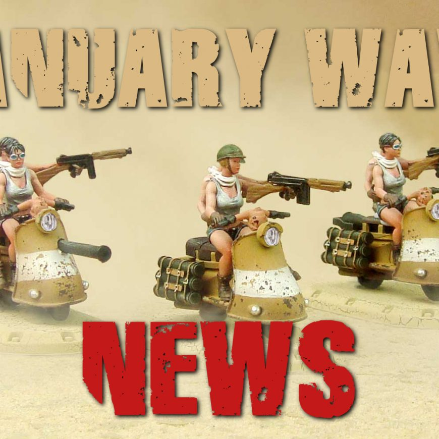 NEWS FROM THE FRONT: NEW ARRIVALS FOR DUST FROM THIS JANUARY 2021.